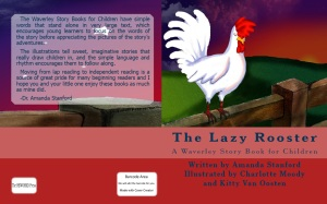 Our newest book!  Out tomorrow on Etsy and Amazon: The Lazy Rooster, A Waverley Story Book for Children